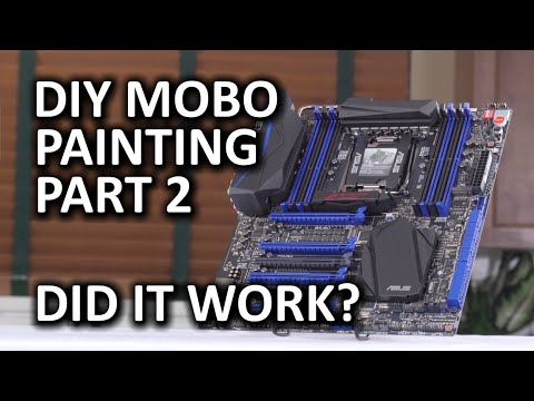 Painting A Motherboard DIY Mod - Part 2, The Stunning Reveal - ASUS Rampage V Extreme