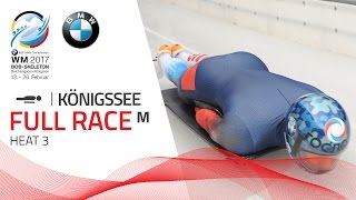 Full Race Men's Skeleton Heat 3 | KÖnigssee | BMW IBSF World Championships 2017