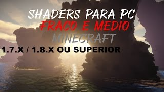 Minecraft - Shaderpack para PC FRACO!!! ISSO MESMO! =D