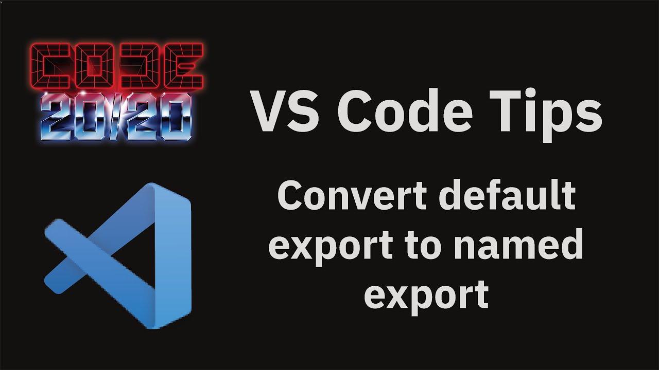 Convert default export to named export