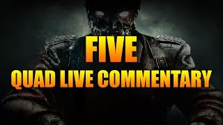Call Of Duty Black Ops Zombies : FIVE - Quad Live Commentary