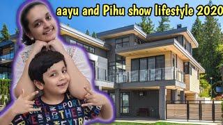 Aayu and Pihu show lifestyle 2020 | aayu and Pihu show success story