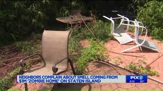 Neighbors complain of smell coming from $1M `Zombie Home` in Staten Island
