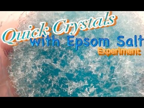 Quick Crystals With Epsom Salt Experiment (epsom Salt Experiments/magnesium Sulfate)