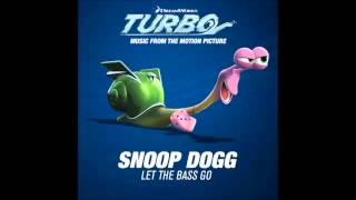 Snoop Dogg    Let the Bass Go