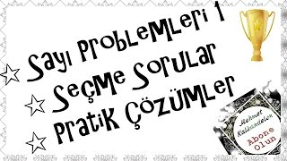 Sayı Problemleri 1 ★ Seçme Sorular ★ Pratik Çözümler.mp3