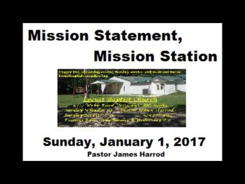 Mission Statement, Mission Station 1-1-17