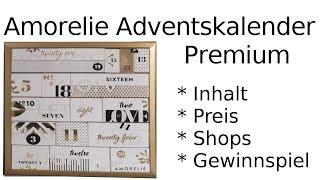 AMORELIE Adventskalender Premium 2018 -  Unboxing, Inhalt, Preis, Gewinnspiel - lohnt er sich?