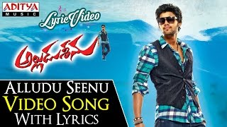Alludu Seenu Video Song With Lyrics II Alludu Seenu Songs II Bellamkonda Sai Srinivas, Samantha