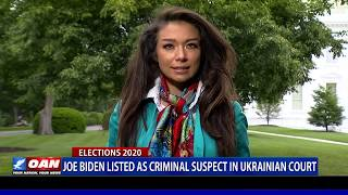 Joe Biden listed as criminal suspect in Ukrainian court