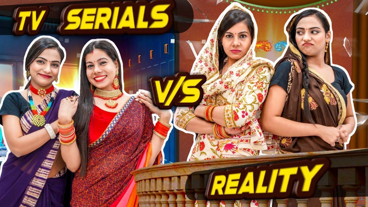 Tv Serials vs Reality | Sanjhalika Vlog