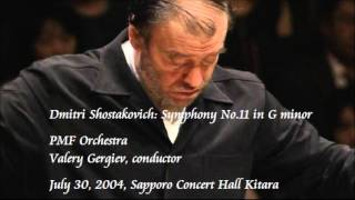 Shostakovich Symphony No 11 In G Minor Gergiev PMF Orchestra