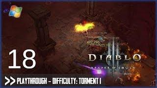 Diablo 3: Reaper of Souls (PC) - Pt.18 [Difficulty Torment I]