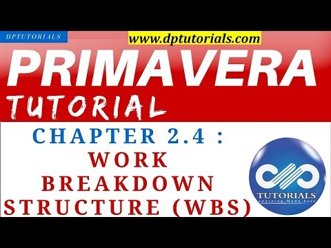 primavera-p6-tutorial-:-chapter---2.4-:-work-breakdown-structure-(wbs)-in-primavera-p6
