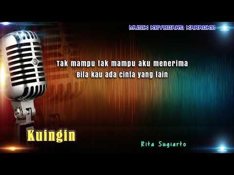 Rita Sugiarto - Kuingin Karaoke Tanpa Vokal