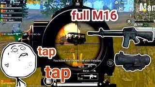 PUBG Mobile - Game Đấu Full Tap M16 Khoảng 500 Viên Đạn Sẽ Thế Nào? :v