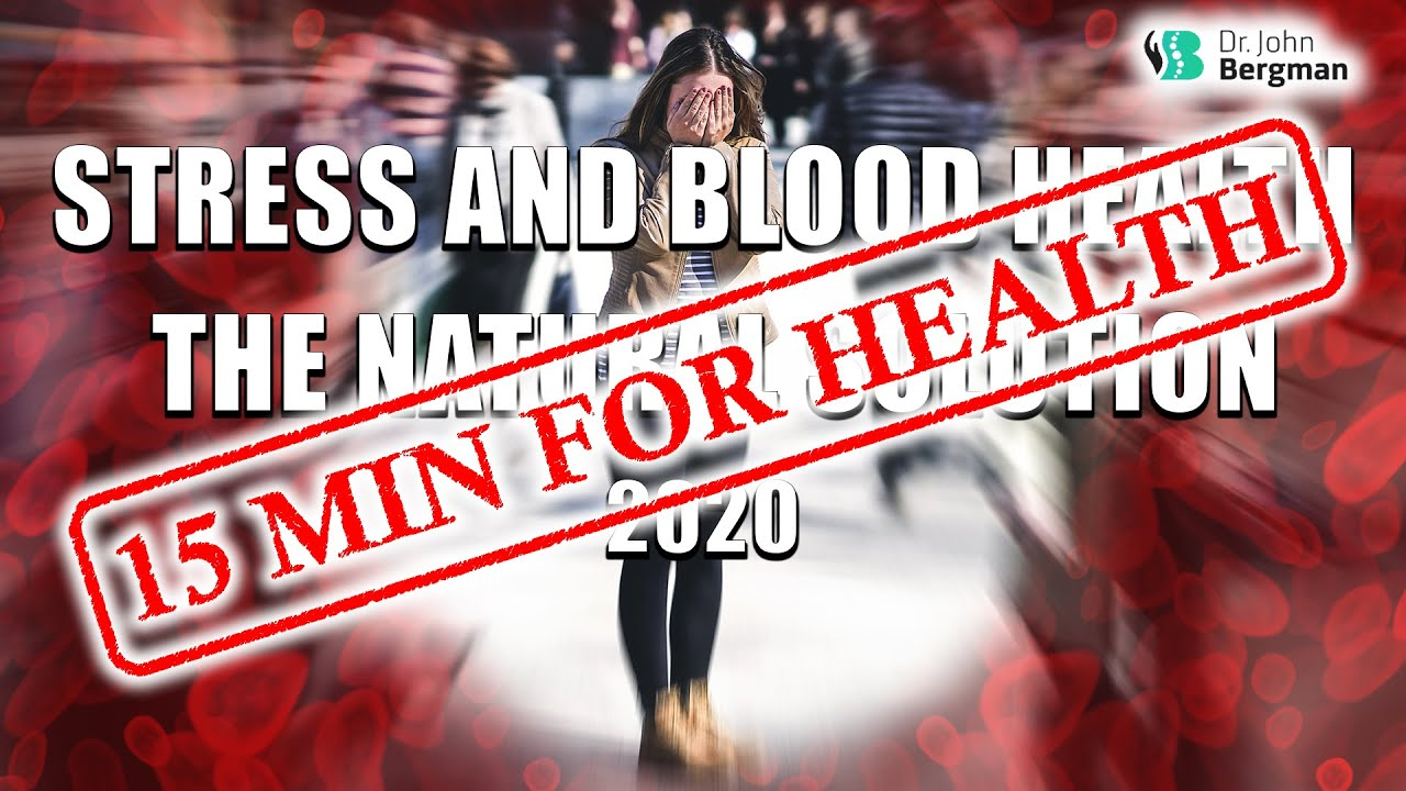 Stress and Blood Health The Natural Solution