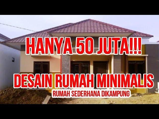 Hanya 50 Jutaa Desain Rumah Minimalis Sederhana Di Kampung Youtube