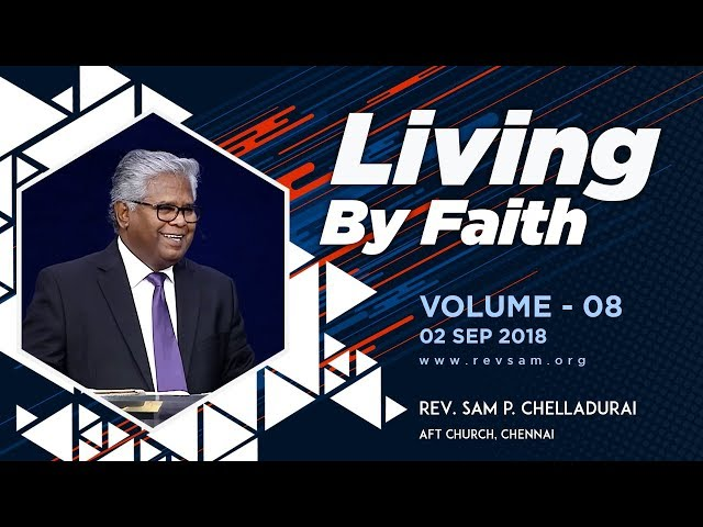Living by Faith (Vol 08) - A Largeness of Heart!