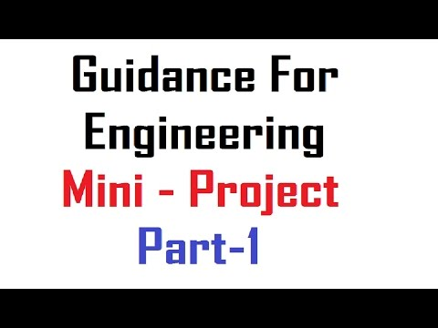 Complete Guidance For Engineering Mini Project HD (Part-1)
