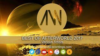 Various Artists - Best Of Afterworld 2017 [ Official Audio Video AWREC1052V]