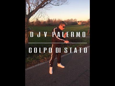 Rap Palermitano - Rap Siciliano - Colpo di Stato - DJV Palermo in serie A