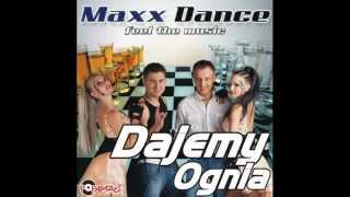 MAXX DANCE - DAJEMY OGNIA /Audio Radio Edit/ DISCO POLO