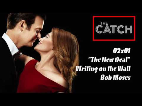 """The Catch Soundtrack - """"Writing on the Wall"""" by Bob Moses (2x01)"""