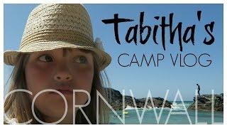 TABITHA'S CORNWALL CAMP VLOG