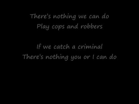 The Hoosiers - Cops and Robbers (lyrics)