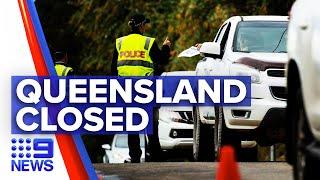 Coronavirus: No new infections as Queensland border shuts   9 News Australia