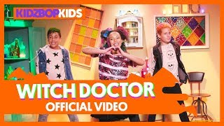 Смотреть клип Kidz Bop Kids - Witch Doctor