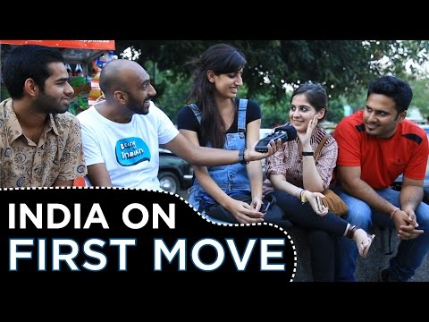 India On First Move #BeingIndian