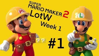 Super Mario Maker 2: LotW Week 1 #1