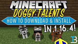 How To Download & Install Doggy Talents in Minecraft 1.16.4