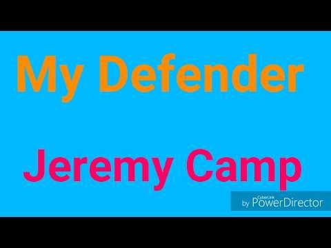 My Defender by Jeremy Camp (Lyrics)