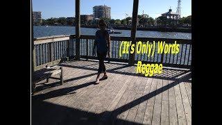 (It's Only) Words - Reggae