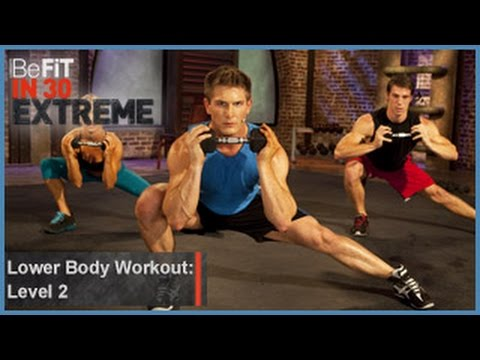 Lower Body Workout  Level 2- BeFit in 30 Extreme