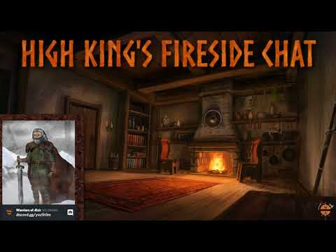 High King's Fireside Chat #12