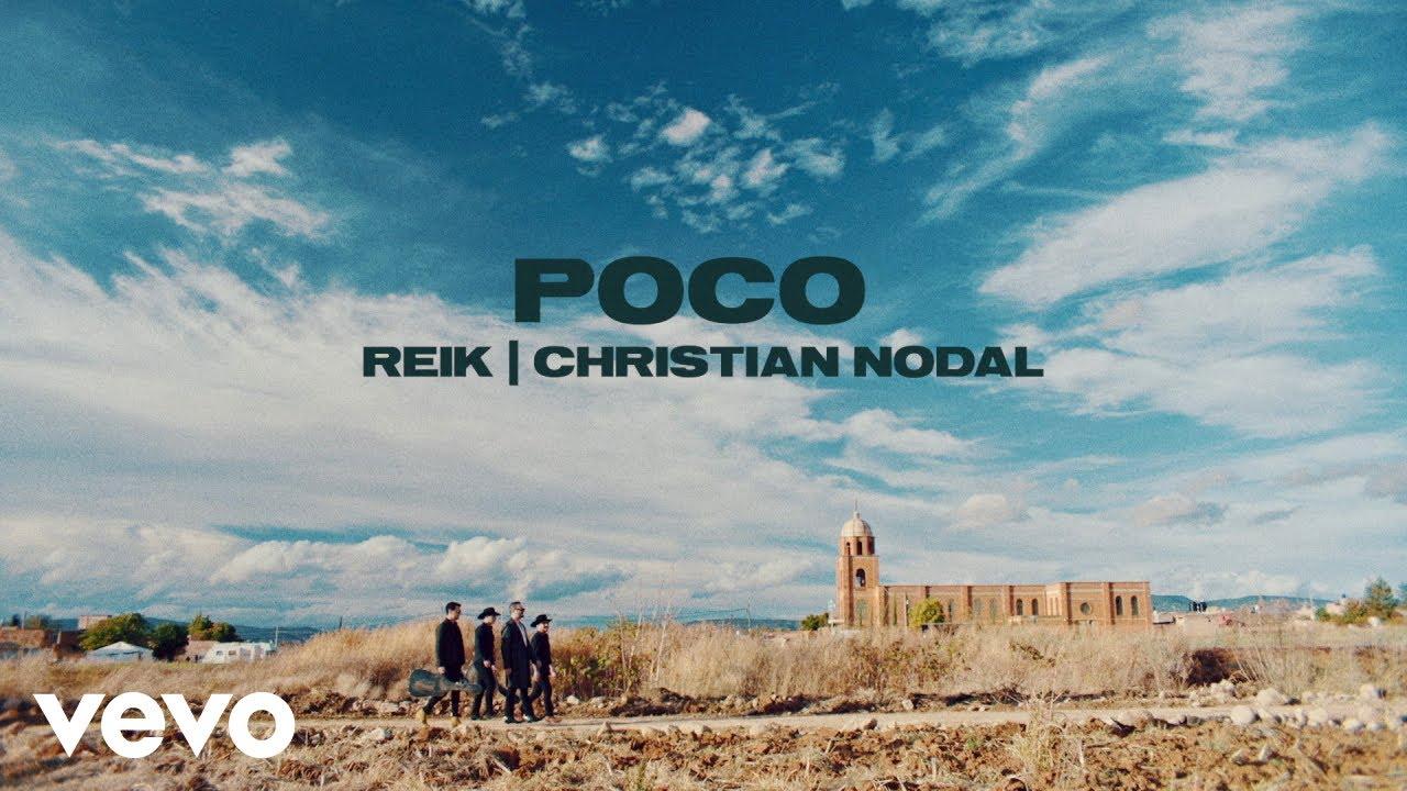 Download Reik, Christian Nodal - Poco (Video Oficial)