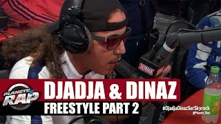 Djadja & Dinaz - Freestyle [Part. 2] #PlanèteRap