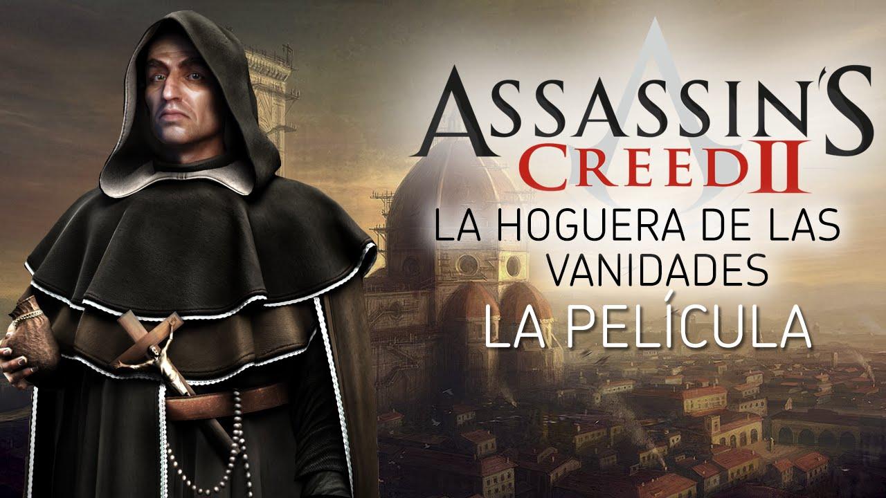 Assassins Creed 2 La Hoguera De Las Vanidades La Película