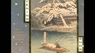 Evening Snow - Tani Senzan & Tanaka Yoko