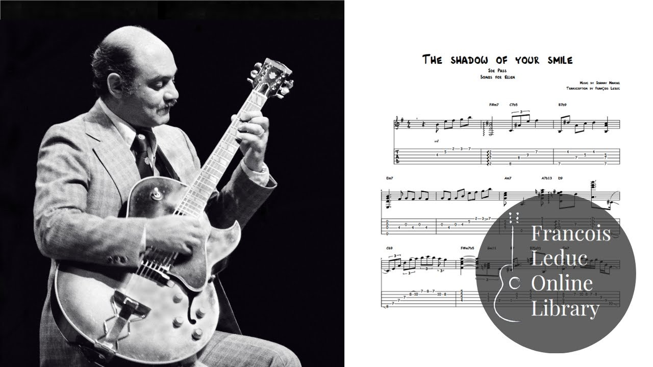 The Shadow Of Your Smile Joe Pass Transcription Youtube