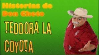 Teodora la coyota-1x06 Historias de Don Cheto