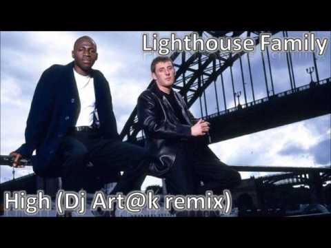 Lighthouse Family - High (Dj Art@k remix)