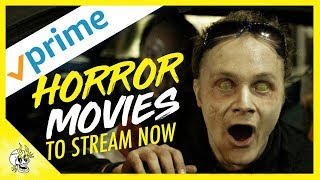Top 10 Horror Movies on Amazon Prime | Best Amazon Prime Horror Movies Right Now | Flick Connection