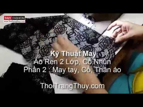 Cách May áo Ren 2 Lớp Tại Thời Trang Thủy - Phần 2 - How To Sewing Lace Top