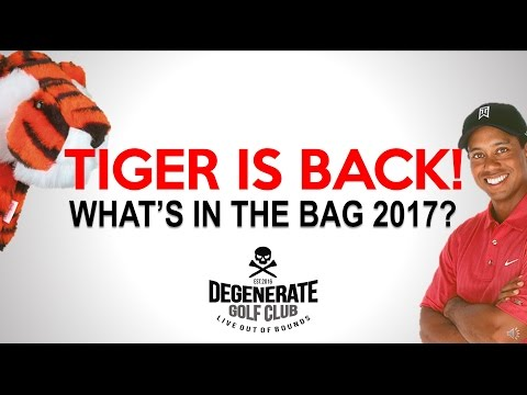 Finally Tiger Woods is Back! - What's In The Bag 2017 - WITB