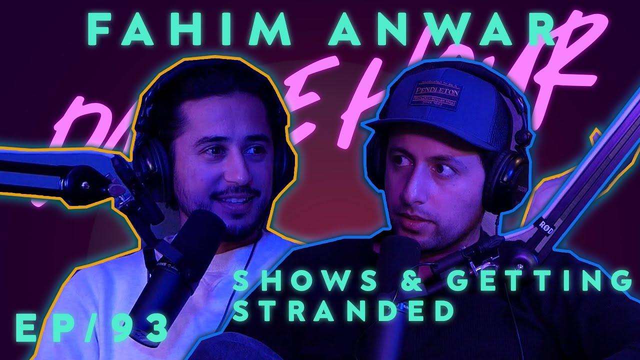 Download Fahim Anwar Dance Hour (#93 Shows & Getting Stranded)